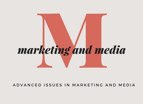 Advanced Issues in Marketing & Media